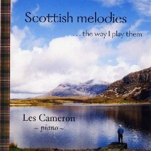 Les Cameron - Scottish Melodies..the way I play them