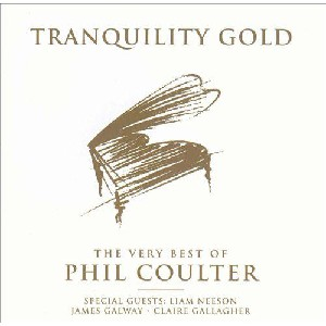 Phil Coulter - Tranquility Gold: Best of Phil Coulter
