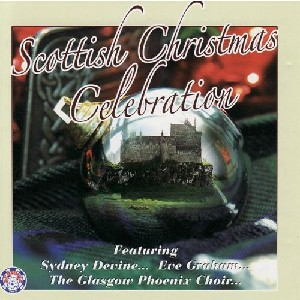 Various Artists - Scottish Christmas Celebration