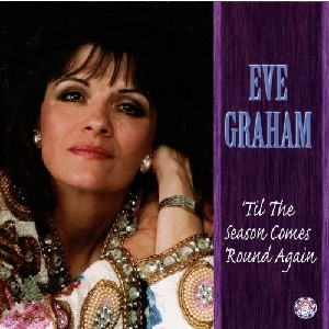 Eve Graham - Till the Season Comes 'round Again