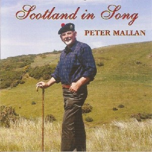 Peter Mallan - Scotland in Song