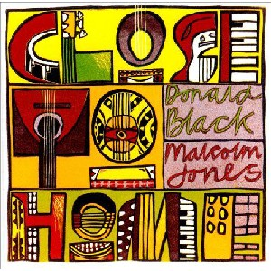 Donald Black/Malcolm Jones - Close To Home