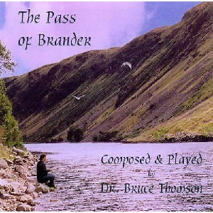 Dr Bruce Thomson - The Pass of Brander