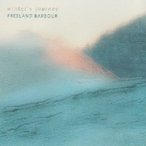 Freeland Barbour - Winter's Journey