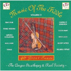 Angus Strathspey & Reel Societ - Music of the Fiddle Volume 2