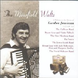Various Artists - The Moarfield Waltz: Tribute To The Music Of Gordon Jamieson