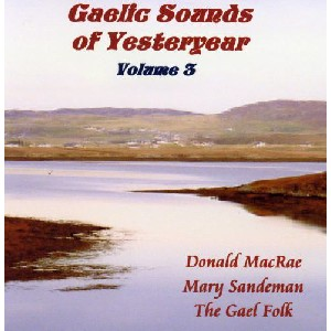 Various Artists - Gaelic Sounds of Yesteryear - Volume 3