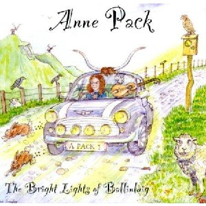 Anne Pack - The bright lights of Ballinluig