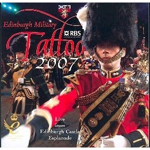 Various Artists - The Royal Edinburgh Military Tattoo 2007