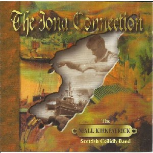 Niall Kirkpatrick Band - The Iona Connection