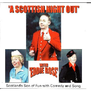 Eddie Rose - A Scottish Night Out