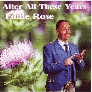 Eddie Rose - After All Those Years