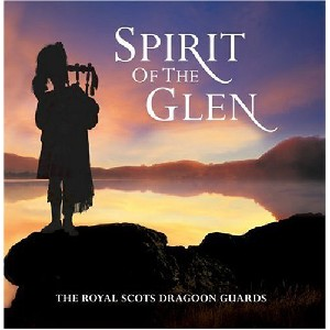 Royal Scots Dragoon Guards - Spirit of the Glen