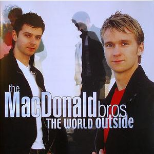 Macdonald Bros - The World Outside: +DVD