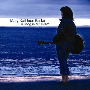 Mary Burke - A Song In Her Heart