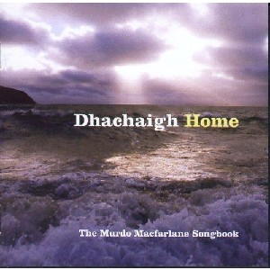 Various Artists - Dhachaigh Home - The Murdo Macfarlane Songbook