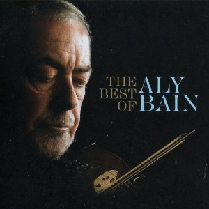 Aly Bain - The Best of Aly Bain Volume One