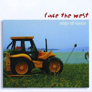 Face the West - Edge of Reason