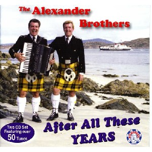 Alexander Brothers - After All These Years