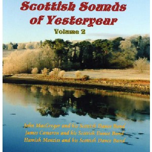 Various Artists - Scottish Sounds of Yesteryear - Volume 2