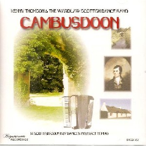 Kenny Thomson & The Warlaw Scottish Dance Band - Cambusdoon