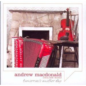 Andrew Macdonald Ceildh Band - Tomorrow's another day
