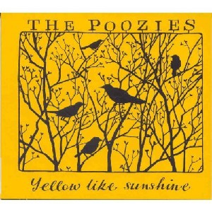 The Poozies - Yellow Like Sunshine