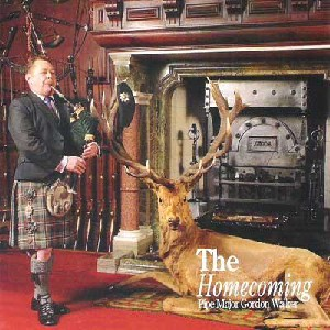 Pipe Major Gordon Walker - The Homecoming