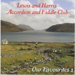 Lewis and Harris Accordion and Fiddle Club - Our Favourites 2