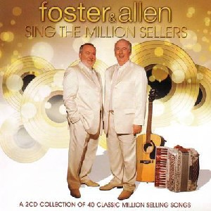 Foster & Allen - Sing the Million Sellers