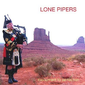 Lone Pipers - Monument to perfection