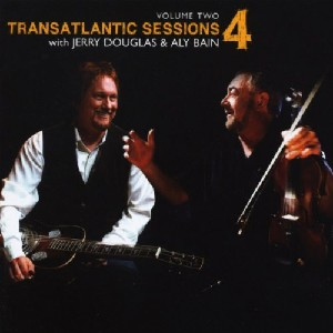 Transatlantic Sessions - Transatlantic Sessions: Series 4: Volume Two