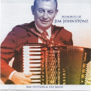 Ian Hutson and His Band - Memories of Jim Johnstone