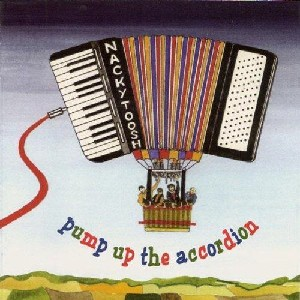 Nackytoosh Ceilidh Band - Pump Up The Accordion
