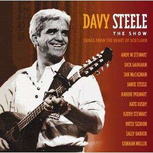 Davy Steele - Steele The Show (Songs From The Heart Of Scotland)