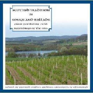 Scottish Tradition Series - Scottish Tradition Volume 24: Songs & Ballads From Perthshire