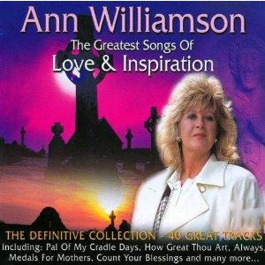Ann Williamson - The Greatest Songs of Love & Inspiration