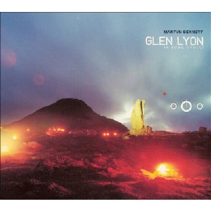 Martyn & Margaret Bennett - Glen Lyon (A Song Cycle)
