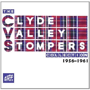 Clyde Valley Stompers - The Clyde Valley Stompers Collection 1956 - 1961