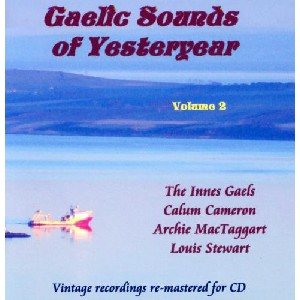 Various Artists - Gaelic Sounds Of Yesteryear-  Volume 2