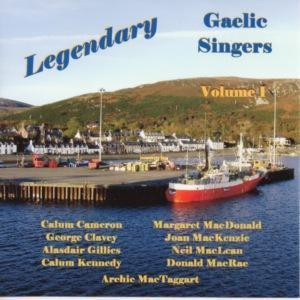 Various Artists - Legendary Gaelic Singers - Volume 1