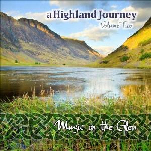 Celtic Collections - Celtic Collections vol 14 - Music In The Glen - A Highland Journey vol 2
