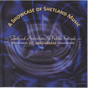 Various Artists - Shetland Accordion And Fiddle Festival - 25th Anniversary