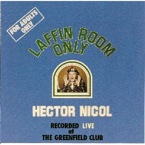Hector Nicol - Laffin Room Only