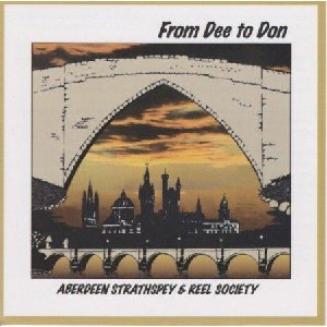 Aberdeen Strathspey and Reel Society - From Dee To Don