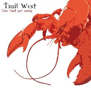 Trail West - One That Got Away