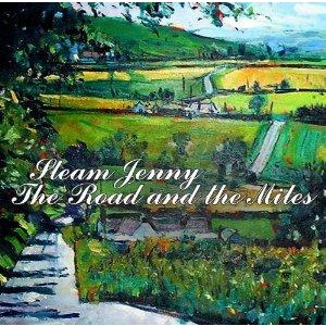 Steam Jenny - The Road and the Miles