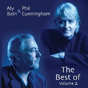 Aly Bain & Phil Cunningham - The Best of Aly & Phil Vol. 2