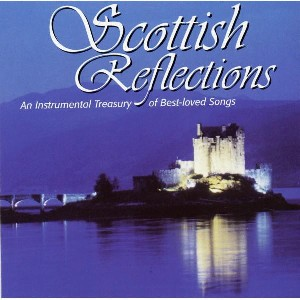 Various Artists - Scottish Reflections
