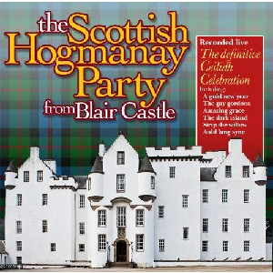 Various Artists - The Scottish Hogmanay Party from Blair Castle
